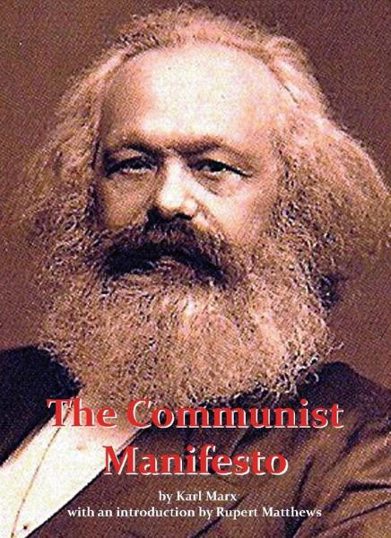 The Communist Manifesto: with full original text by Karl Marx By: Rupert Matthews