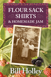 Flour Sack Shirts And Homemade Jam