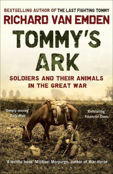 Tommy's Ark Soldiers and their Animals in the Great War