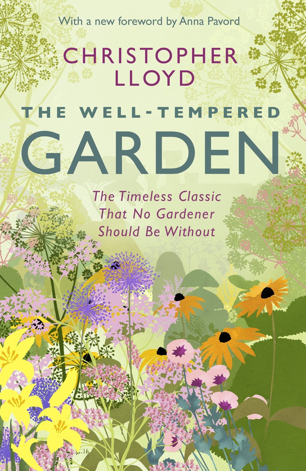 The Well-Tempered Garden A New Edition Of The Gardening Classic