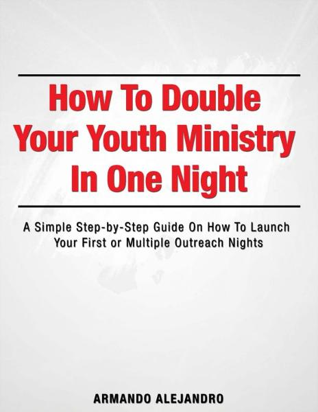 How to Double Your Youth Ministry in One Night