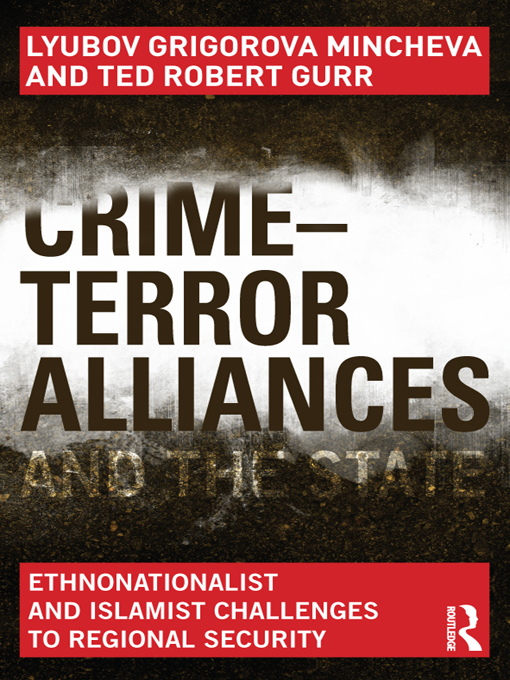 Crime-Terror Alliances and the State Ethnonationalist and Islamist Challenges to Regional Security