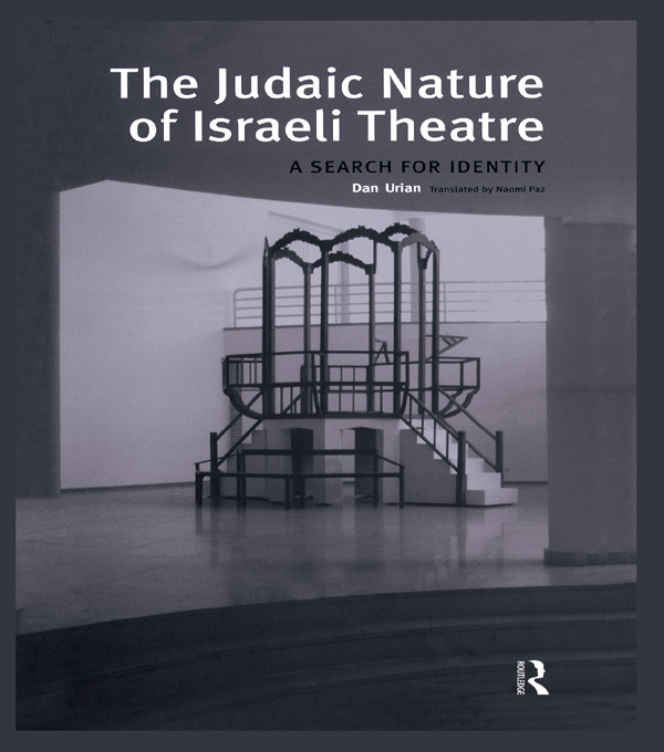 The Judaic Nature of Israeli Theatre A Search for Identity