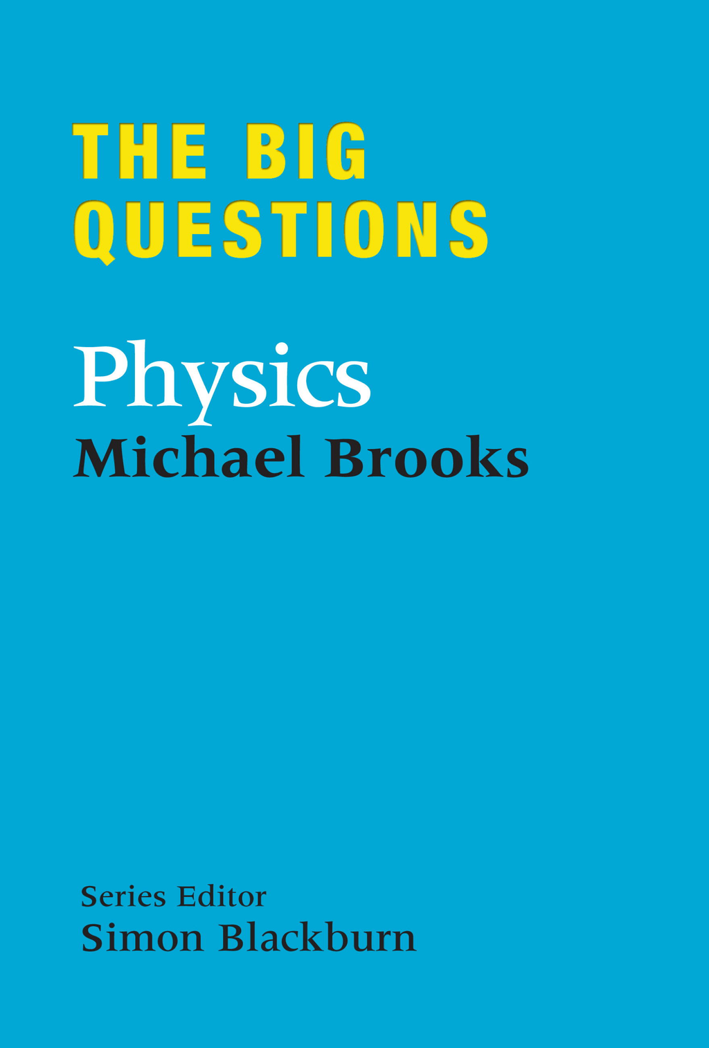 The Big Questions: Physics