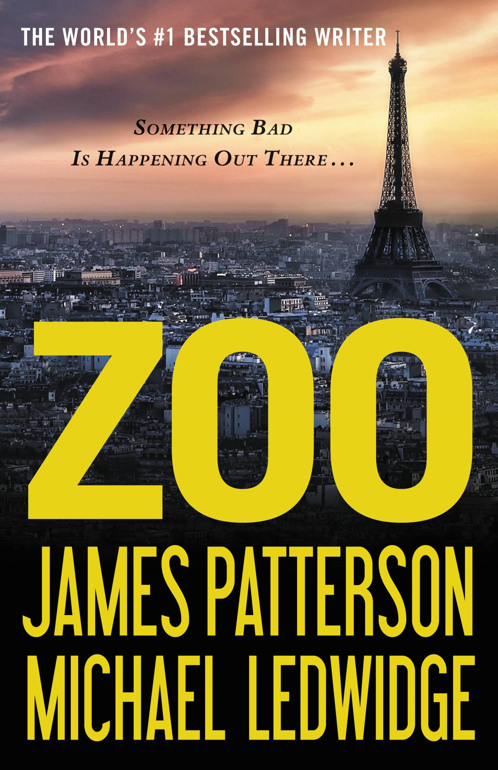 Zoo By: James Patterson,Michael Ledwidge