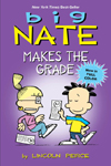 Big Nate Makes the Grade By: Peirce, Lincoln