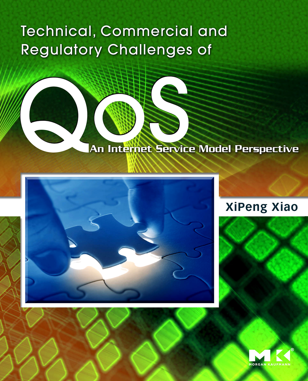 Technical,  Commercial and Regulatory Challenges of QoS An Internet Service Model Perspective