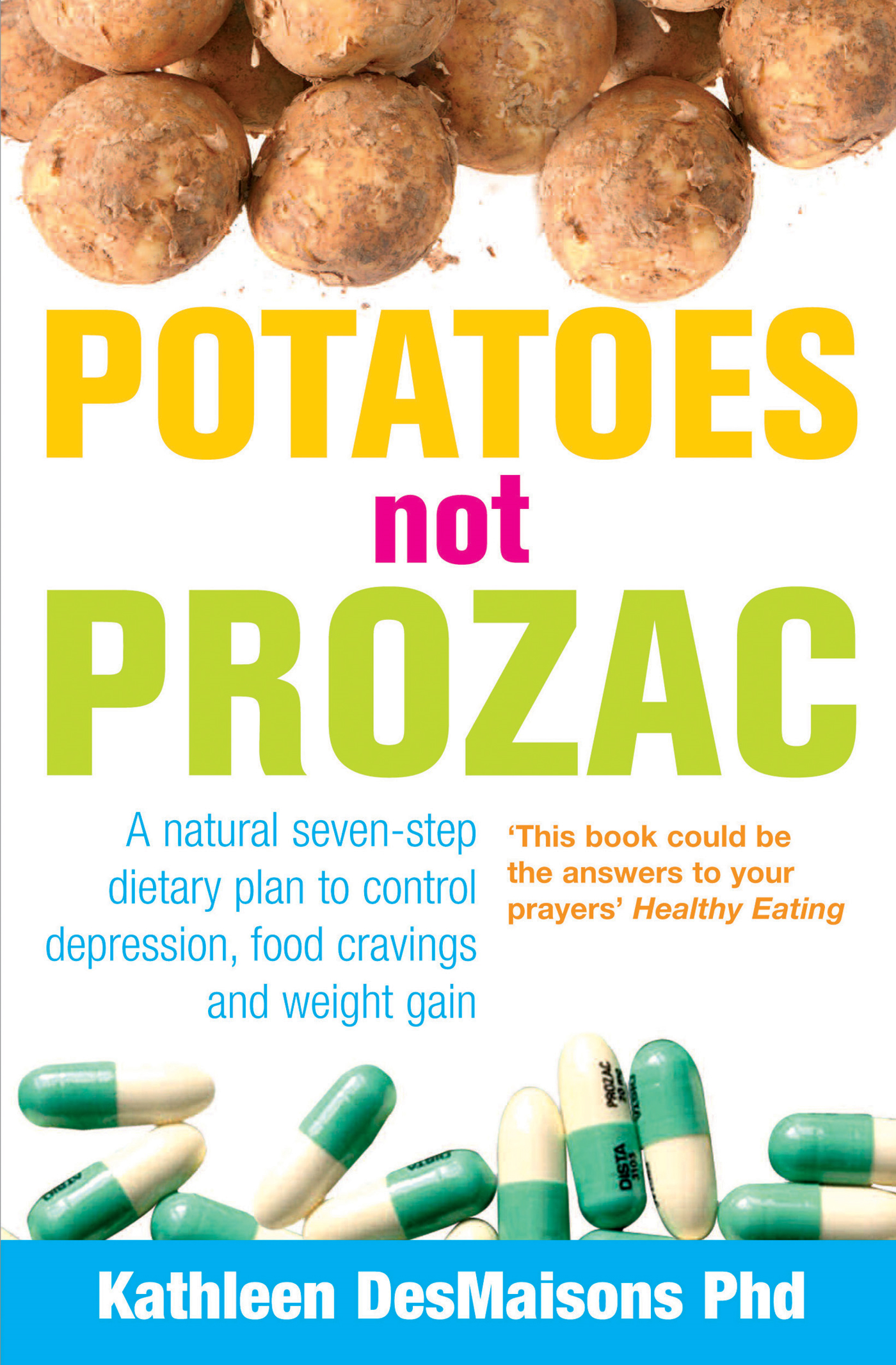 Potatoes Not Prozac How To Control Depression,  Food Cravings And Weight Gain
