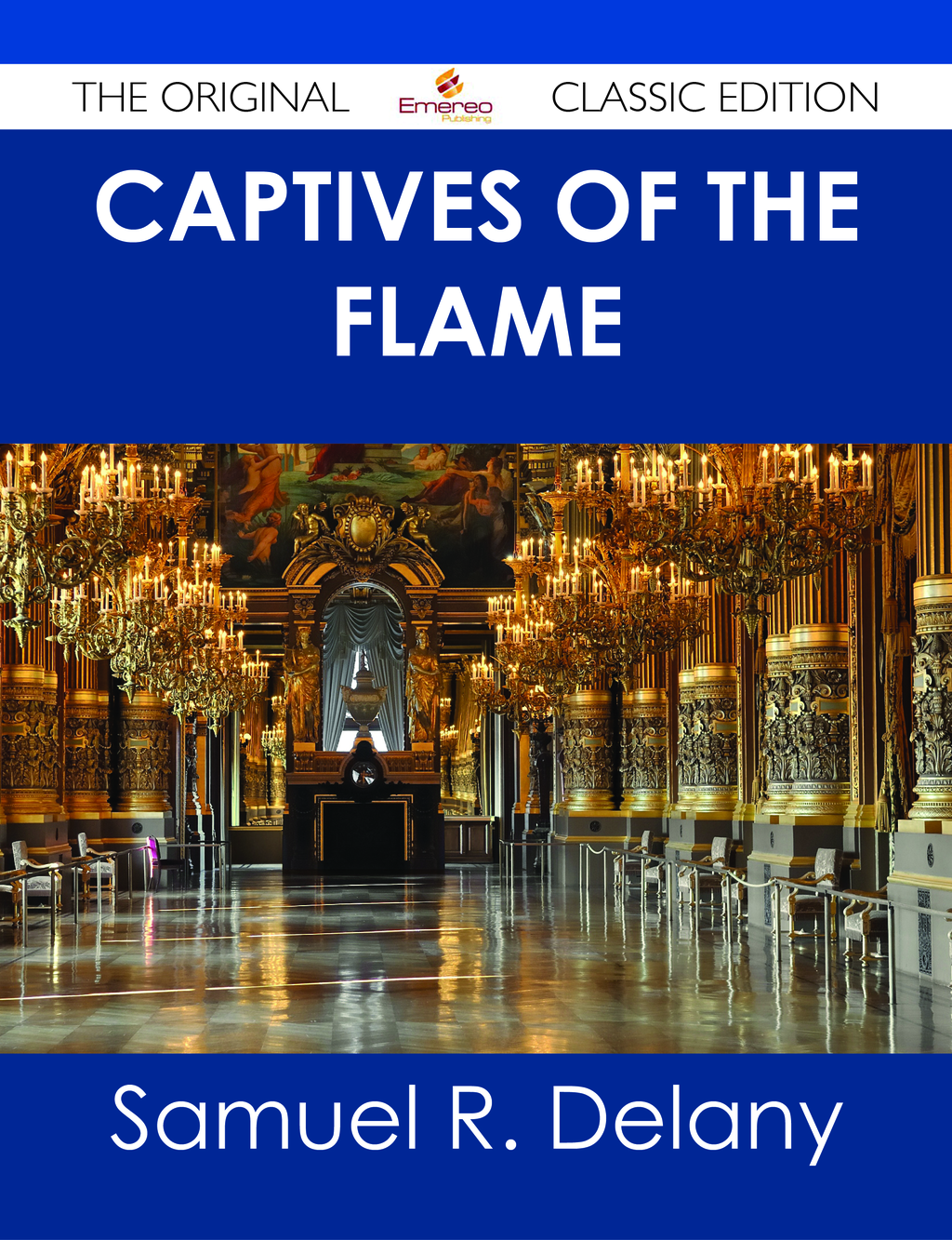 Captives of the Flame - The Original Classic Edition