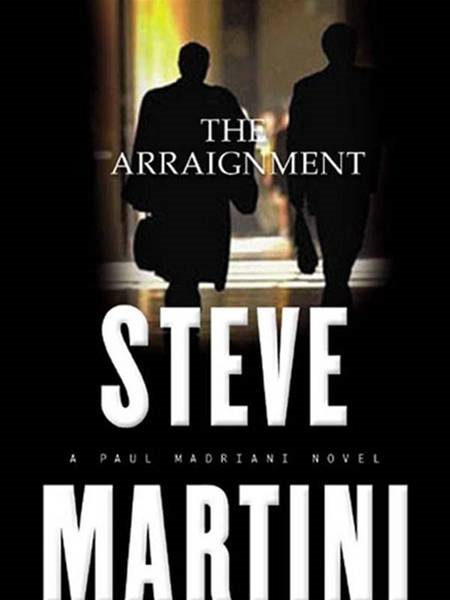 The Arraignment By: Steve Martini