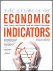 The Secrets of Economic Indicators By: Bernard Baumohl