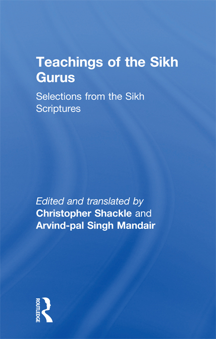 Teachings of the Sikh Gurus Selections from the Sikh Scriptures