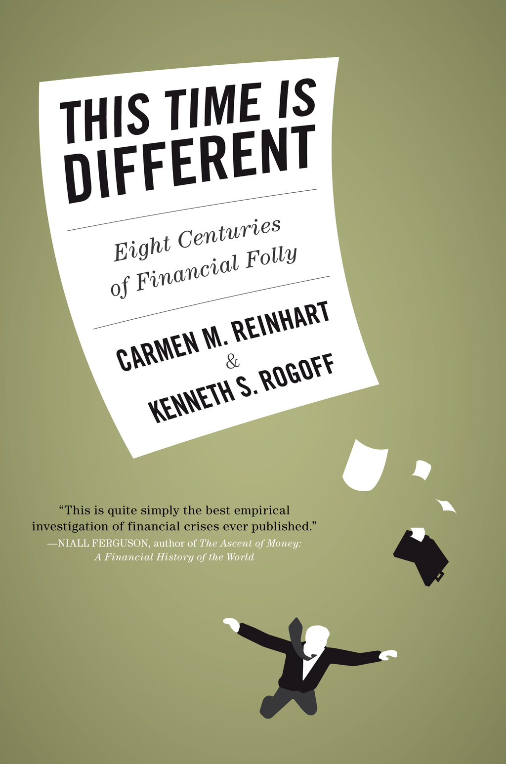 This Time Is Different By: Carmen M. Reinhart,Kenneth Rogoff
