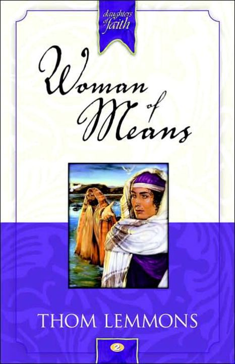 Woman of Means By: Thom Lemmons