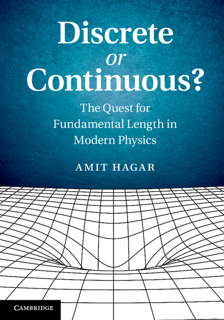 Discrete or Continuous? The Quest for Fundamental Length in Modern Physics