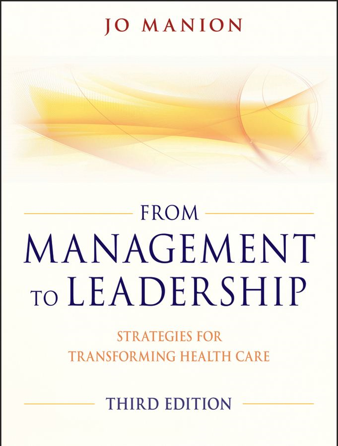 From Management to Leadership By: Jo Manion