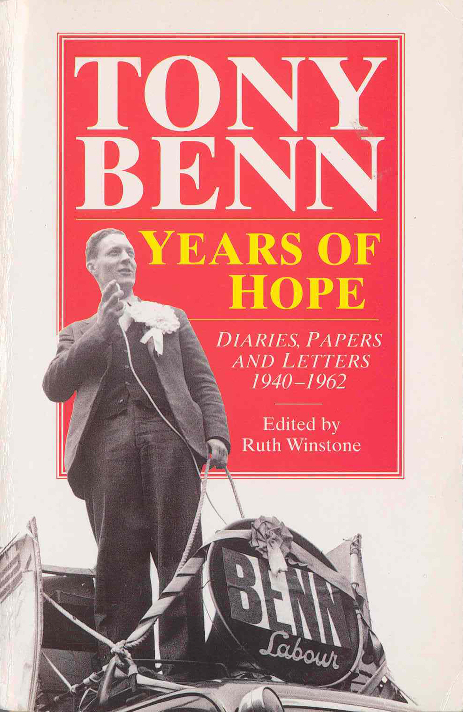 Years Of Hope Diaries, Letters and Papers 1940-1962
