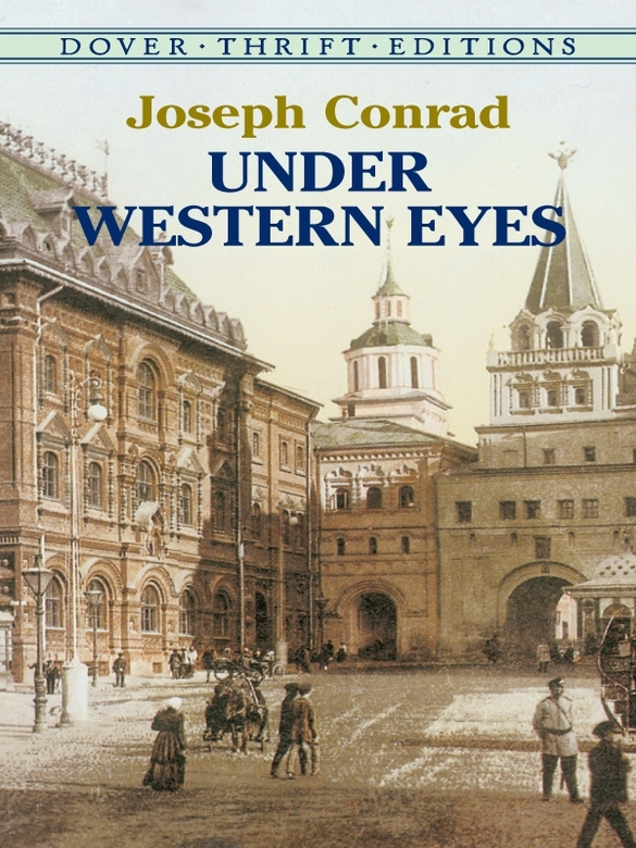 Under Western Eyes By: Joseph Conrad
