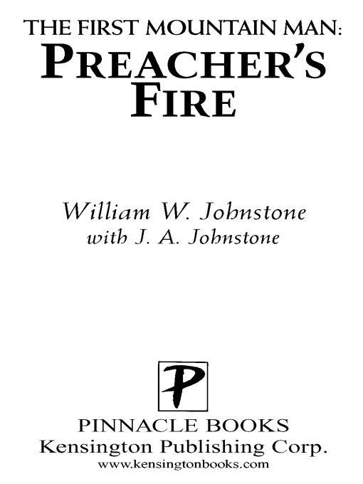 Preacher's Fire By: J.A. Johnstone,William W. Johnstone