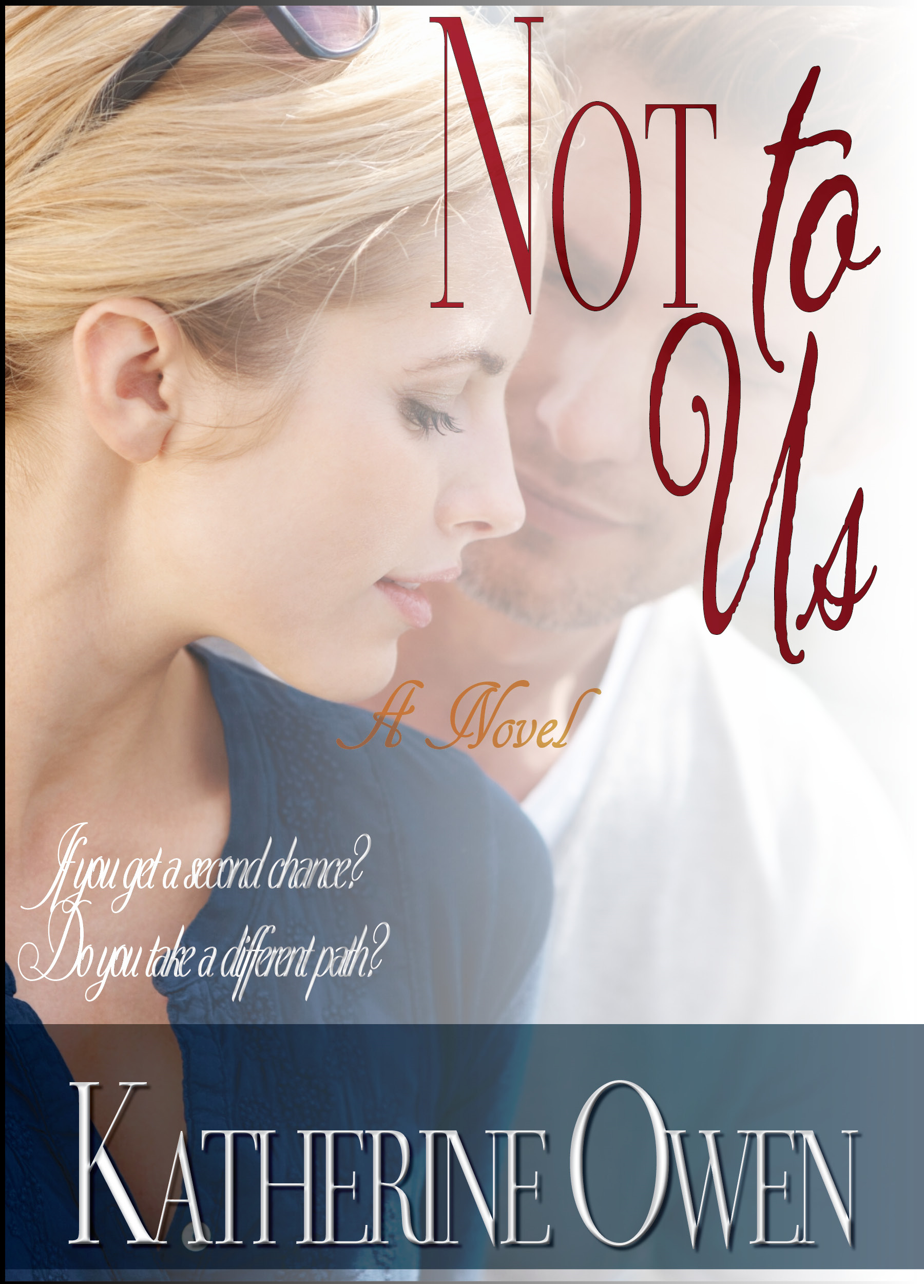 Not To Us (Sexy Contemporary Romance)