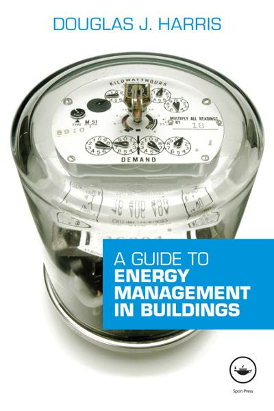 Energy Management in Buildings By: Douglas Harris