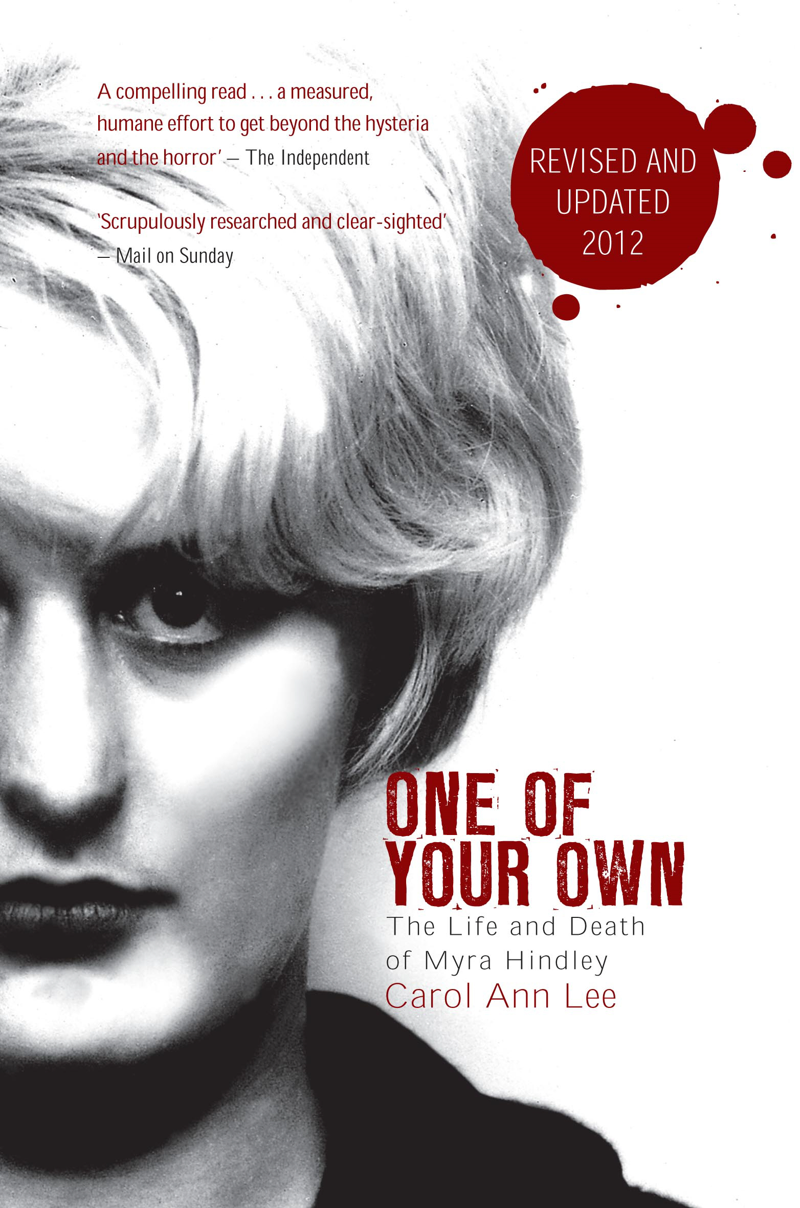 One of Your Own The Life and Death of Myra Hindley