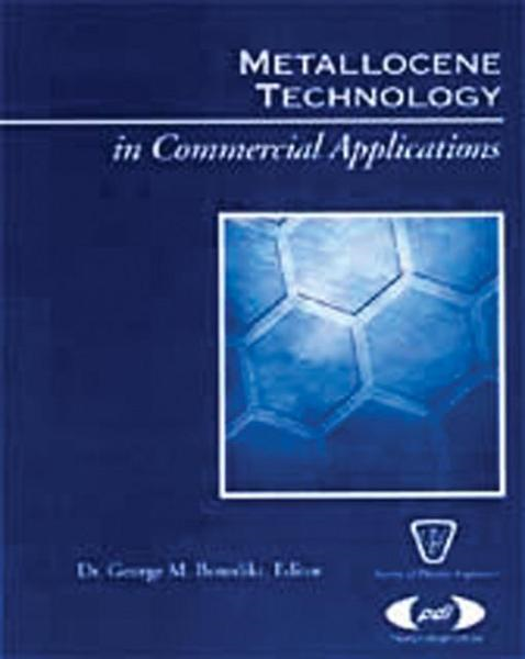 Metallocene Technology in Commercial Applications By: Benedikt, George