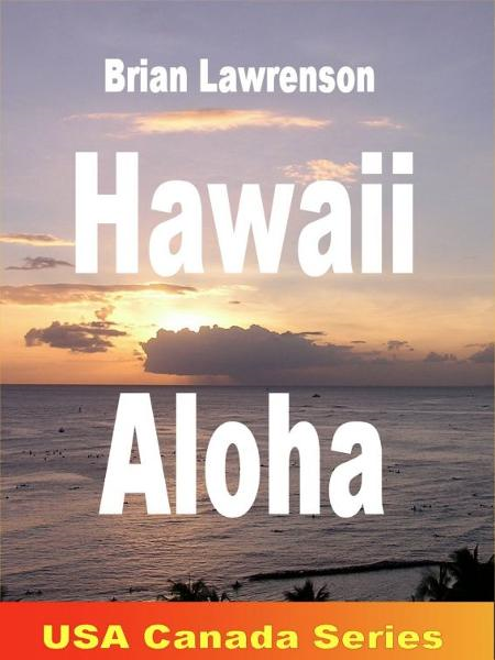 Hawaii Aloha By: Brian Lawrenson