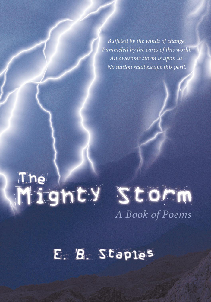 The Mighty Storm By: E. B. Staples