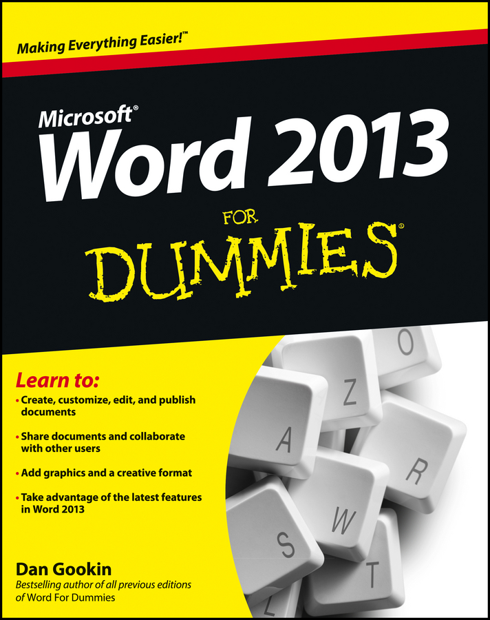 Word 2013 For Dummies By: Dan Gookin