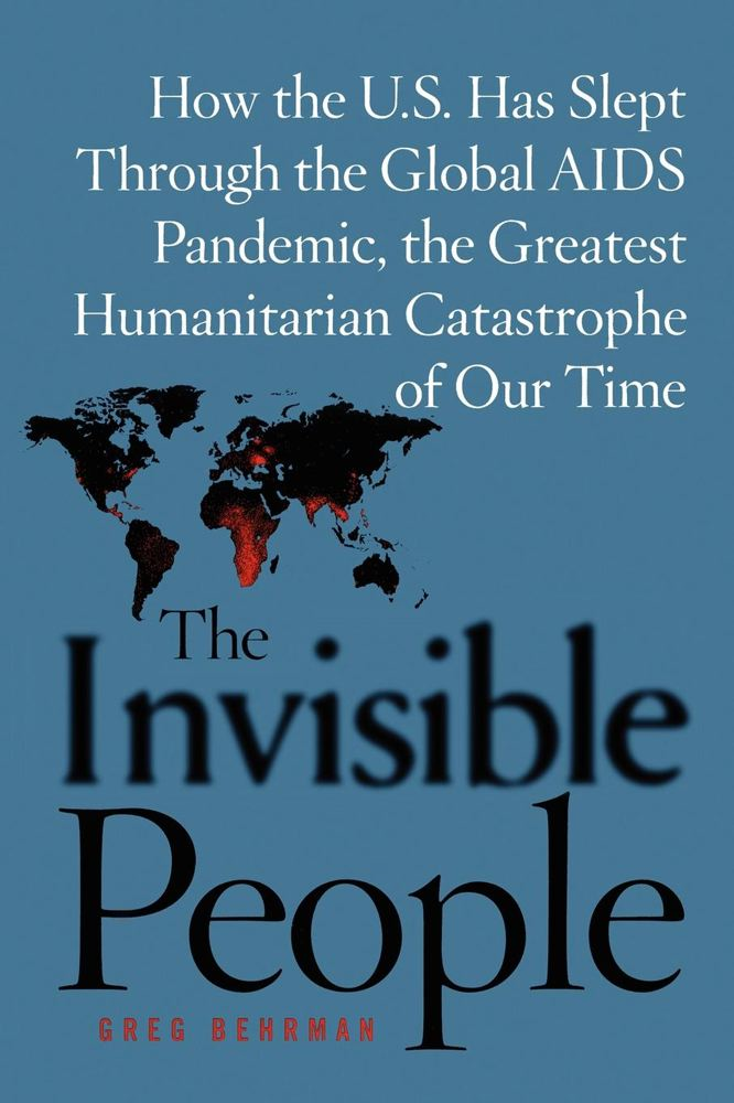 The Invisible People By: Greg Behrman