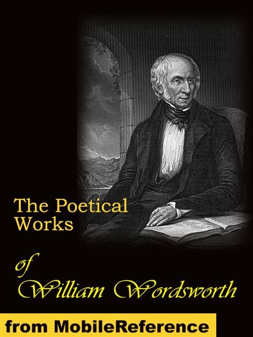The Poetical Works Of William Wordsworth, Volumes 1 To 3 (Mobi Classics)