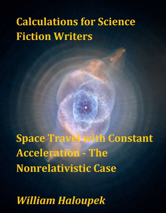 Calculations for Science Fiction Writers/Space Travel with Constant Acceleration – The Nonrelativistic Case
