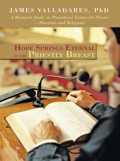 Hope Springs Eternal in the Priestly Breast