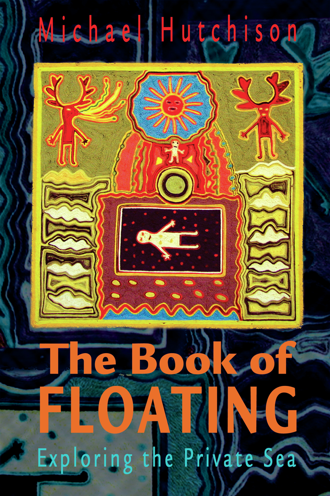 The Book of Floating By: Lee Perry,Michael Hutchison