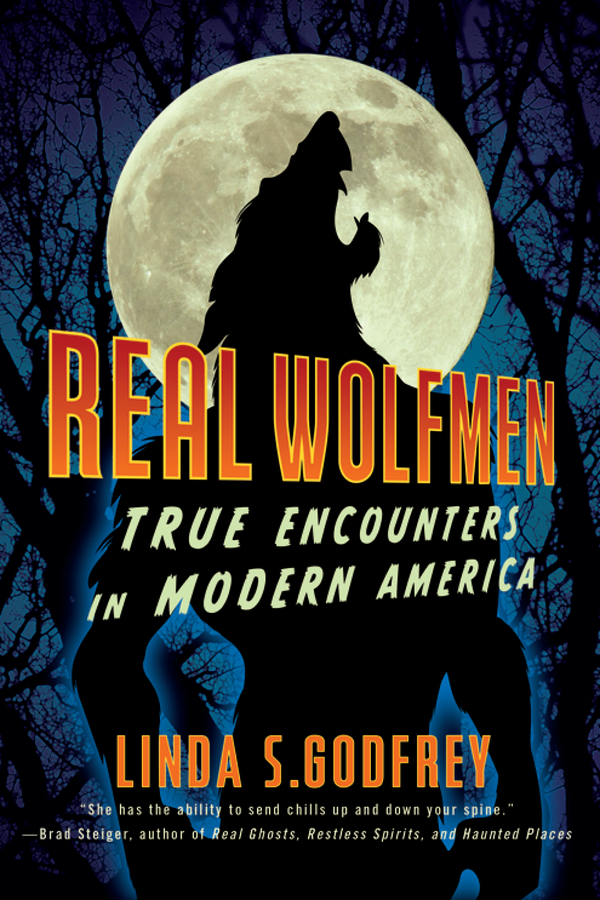 Real Wolfmen By: Linda S. Godfrey