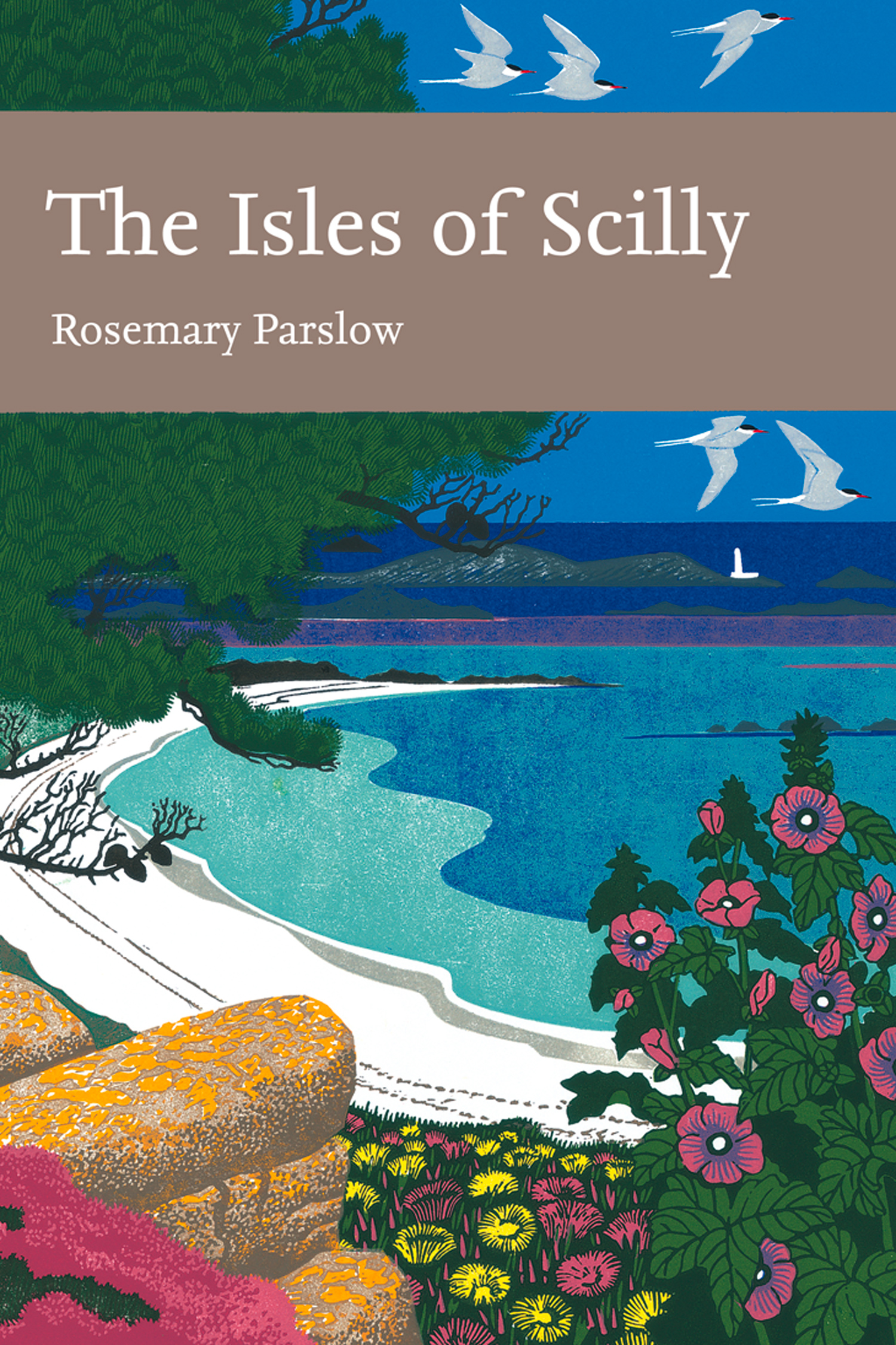The Isles of Scilly (Collins New Naturalist Library, Book 103)
