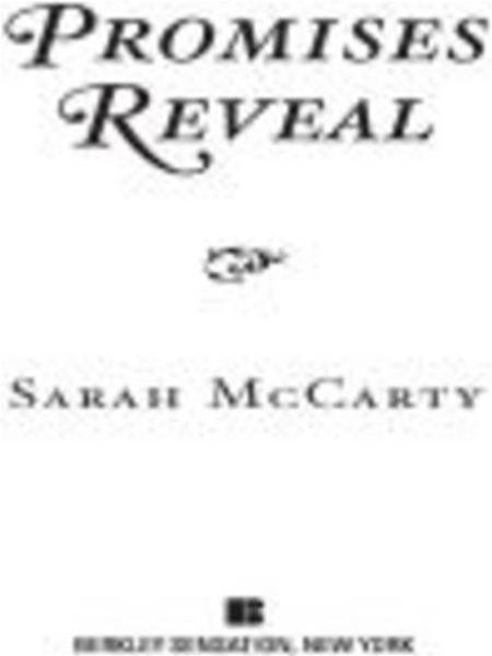 Promises Reveal By: Sarah McCarty