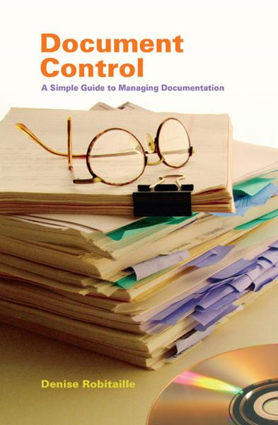 Document Control: A Simple Guide for Managing Documentation