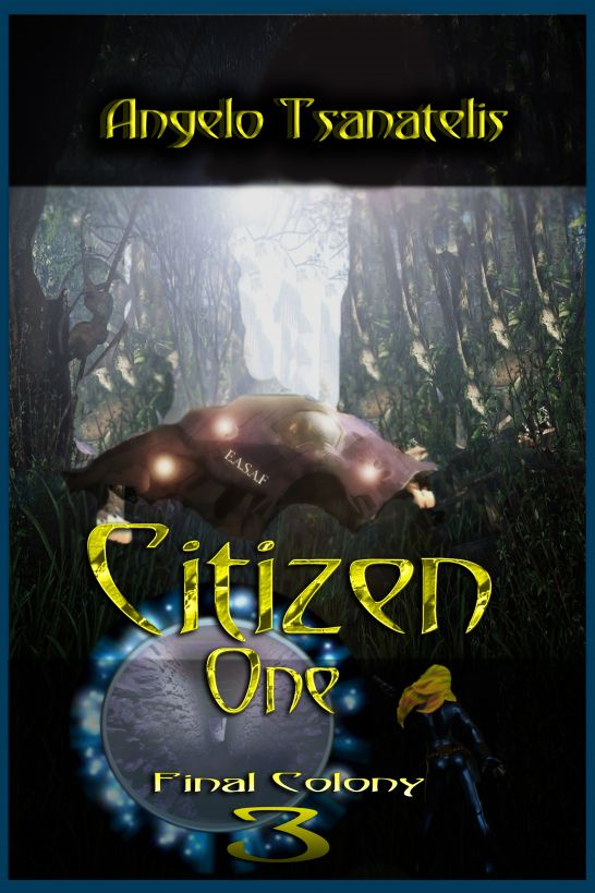 Citizen One (Final Colony 3)
