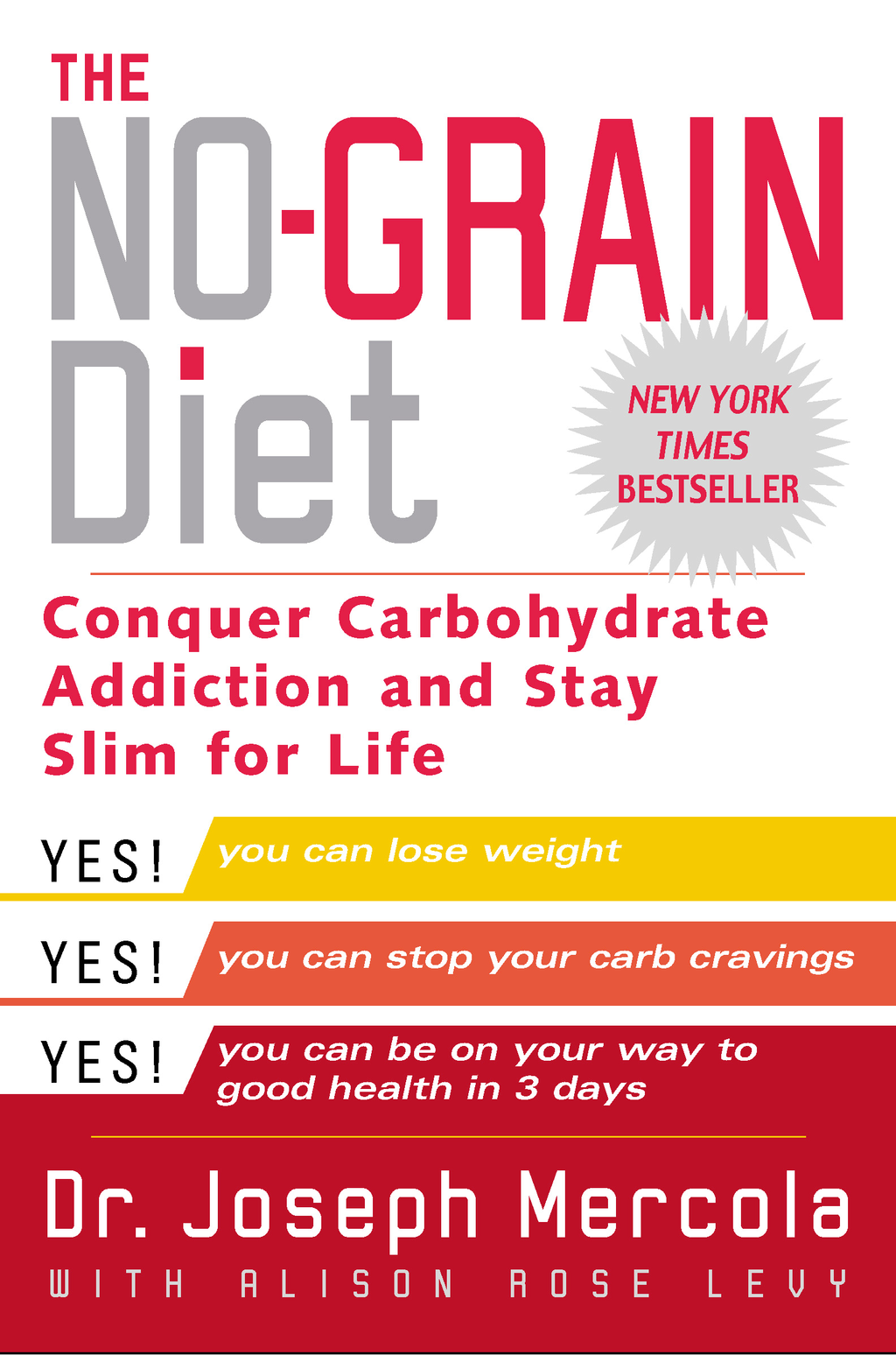 The No-Grain Diet By: Joseph Mercola