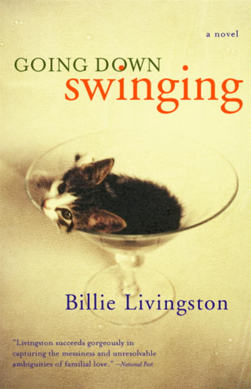 Going Down Swinging By: Billie Livingston