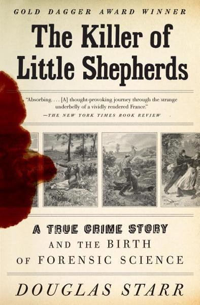 The Killer of Little Shepherds By: Douglas Starr