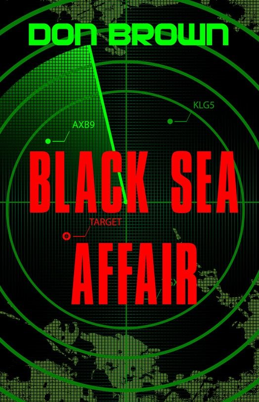 Black Sea Affair By: Don   Brown