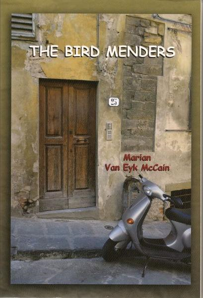 The Bird Menders By: Marian McCain