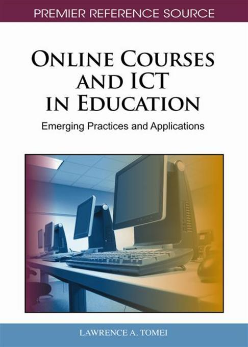 Online Courses and ICT in Education: Emerging Practices and Applications