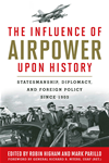 The Influence Of Airpower Upon History:
