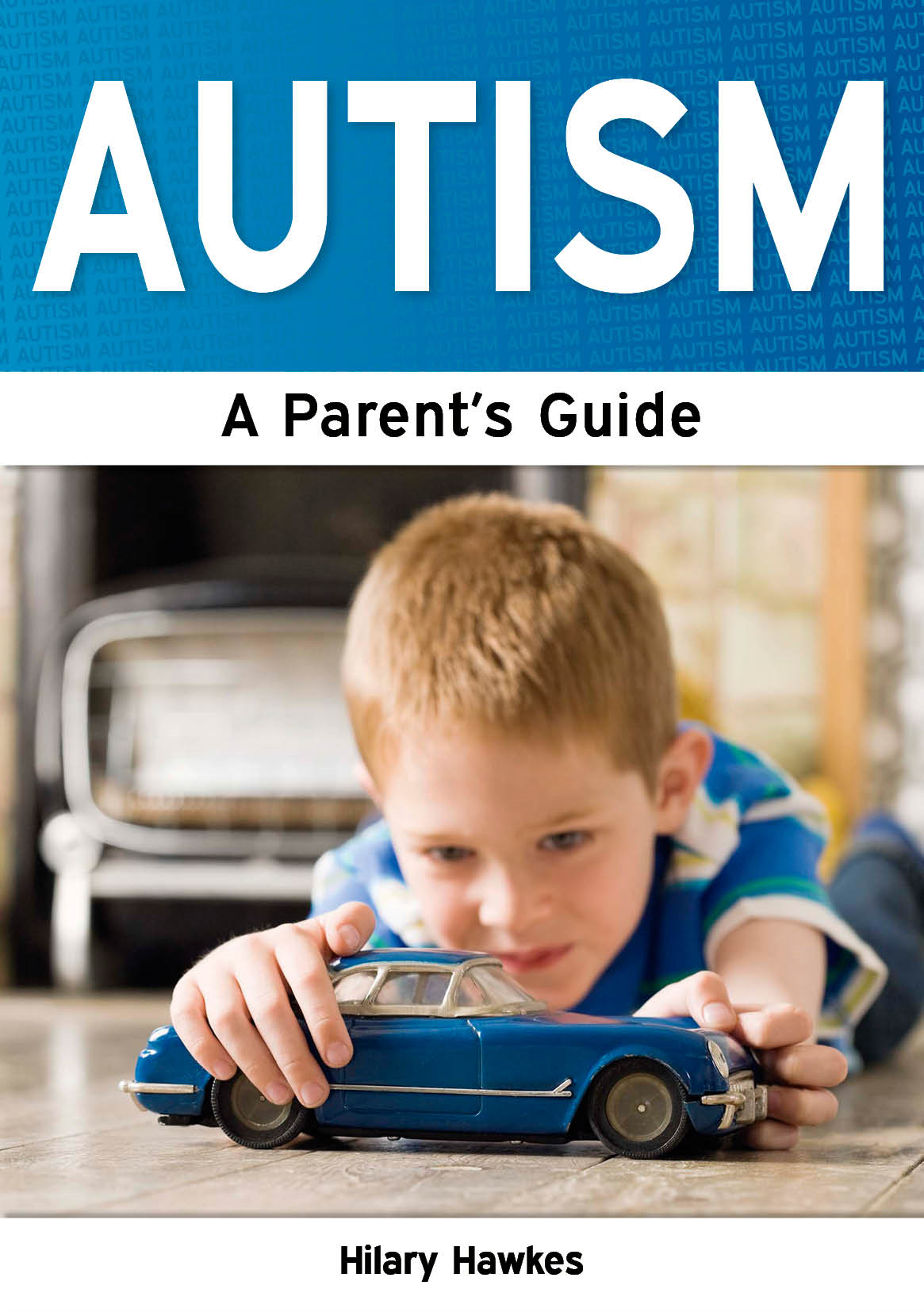 Autism: A Parent's Guide
