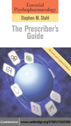 Essential Psychopharmacology: The Prescriber's Guide By: Stahl, Stephen