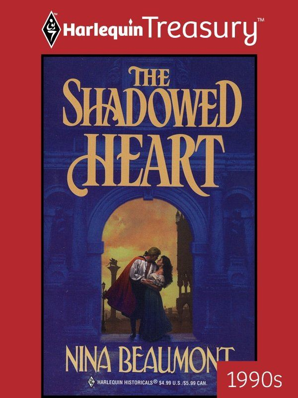 The Shadowed Heart By: Nina Beaumont